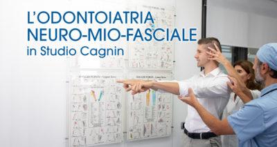 Visita di Odontoiatria Neuro Mio Fasciale in Studio Cagnin
